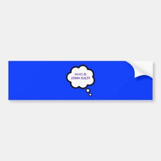 WHO IS JOHN GALT? Thought Cloud Bumper Sticker
