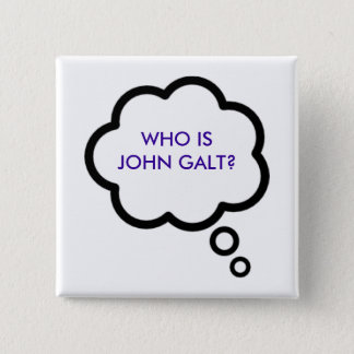 WHO IS JOHN GALT? Thought Cloud Button