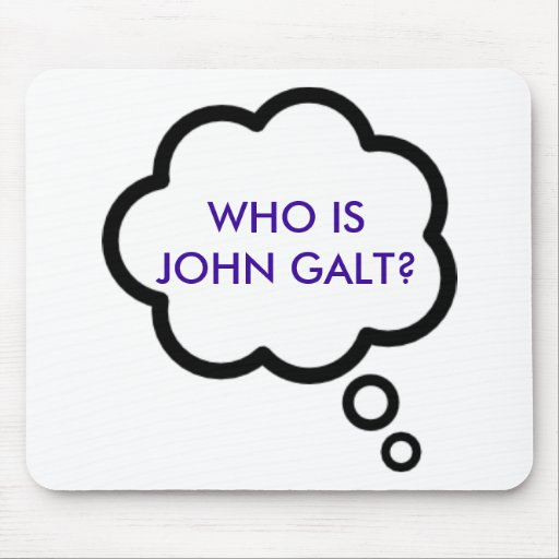 WHO IS JOHN GALT? Thought Cloud Mouse Pad