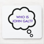 WHO IS JOHN GALT? Thought Cloud Mousepads