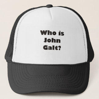 Who is John Galt? Trucker Hat