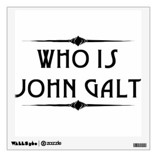 Who Is John Galt Wall Decal