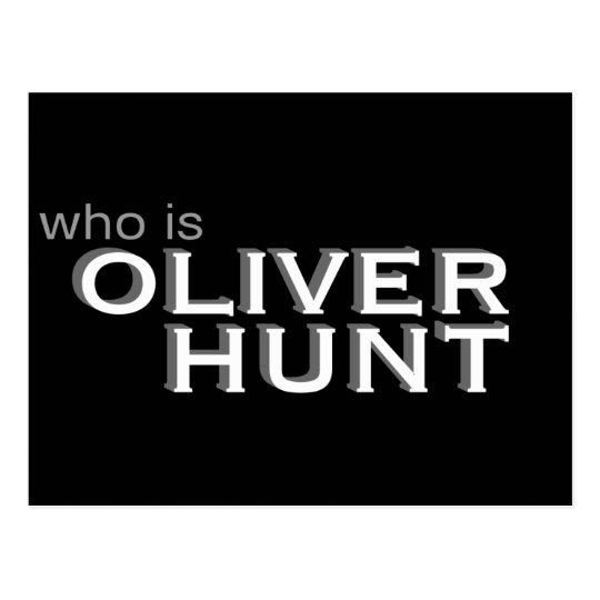 Who Is Oliver Hunt Postcard