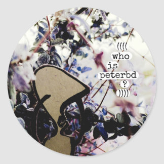 who is peterbd round stickers