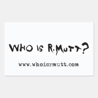 Who is R. Mutt? Sticker - Plain