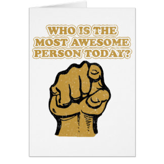 Who is the most  AWESOME ? Card