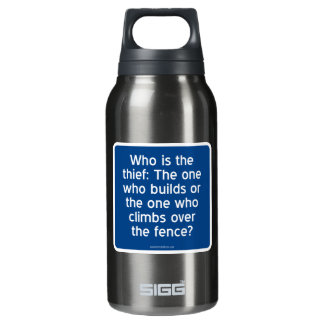 Who is the thief? insulated water bottle