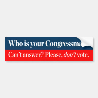 Who Is Your Congressman? Bumper Stickers