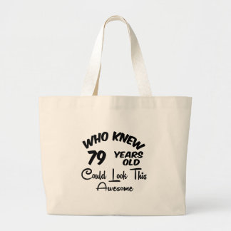 Who Knew 79 Years Old. Canvas Bag
