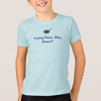 Who Knew? T-Shirt