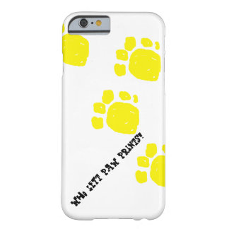 Who left paw prints! black text yellow prints barely there iPhone 6 case