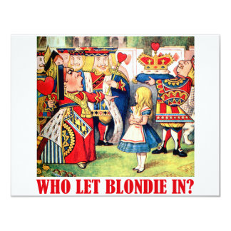 WHO LET BLONDIE IN? CARD