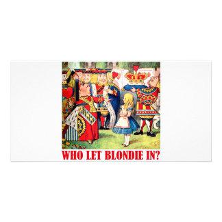 WHO LET BLONDIE IN? CARD