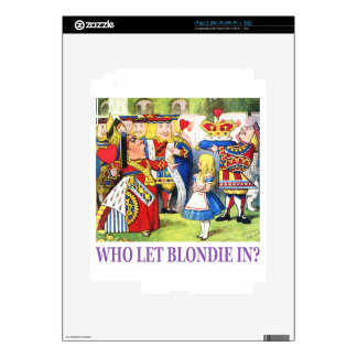 Who Let Blondie In? Decals For iPad 2