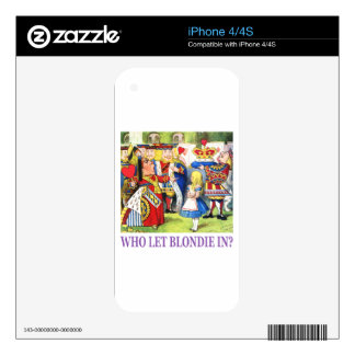 Who Let Blondie In? iPhone 4 Decal