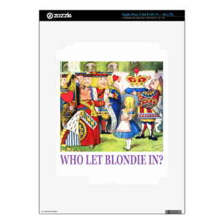 Who Let Blondie In? Skin For iPad 3