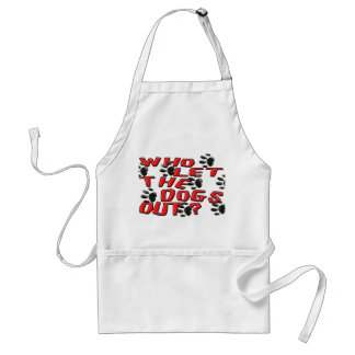 Who Let The Dogs Out (Paw Prints) Adult Apron