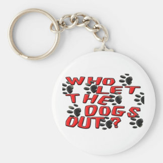 Who Let The Dogs Out (Paw Prints) Keychain