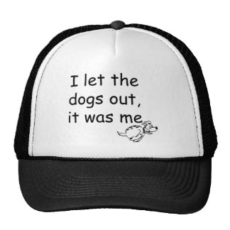 Who Let the Dogs Out Trucker Hat