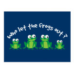 Who Let The Frogs Out? Postcard