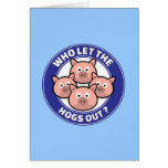 Who Let The Hogs Out Card