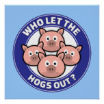Who Let The Hogs Out Poster