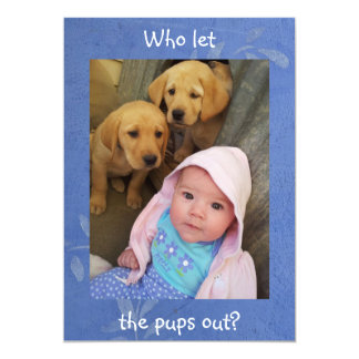 Who Let The Pups Out - Invitation