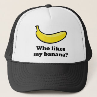 Who Likes My Banana? Trucker Hat