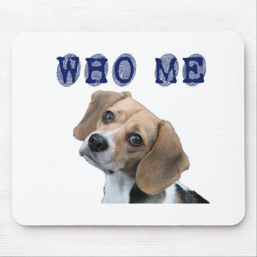 Who Me dog fingerprint Mouse Pad