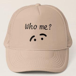 Who Me Trucker Hat