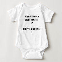 Who needs a boyfriend I have a HORSE! Baby Bodysuit