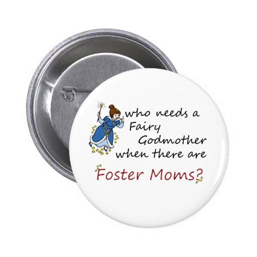 Who needs a Fairy Godmother? Pinback Button