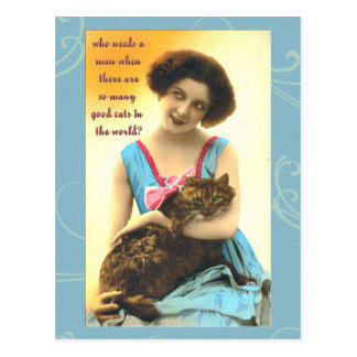 who needs a man so many good cats postcard