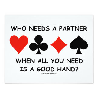 Who Needs A Partner When All You Need (Bridge) Card