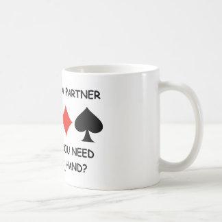 Who Needs A Partner When All You Need (Bridge) Classic White Coffee Mug