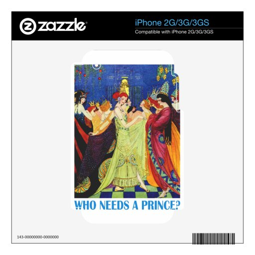 Who Needs A Prince? iPhone 3G Skins
