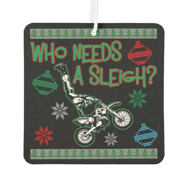 Who Needs A Sleigh Dirtbike Race Christmas Sweater Car Air ...