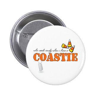 Who needs candy when I have a Coastie Pinback Button