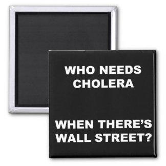 Who Needs Cholera? Magnet