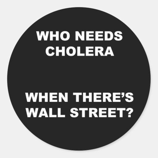 Who Needs Cholera? Sticker