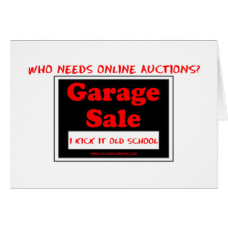 Who Needs Online Auctions T Greeting Card
