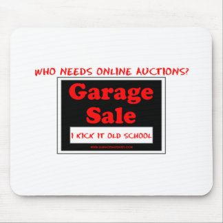 Who Needs Online Auctions T Mouse Pad