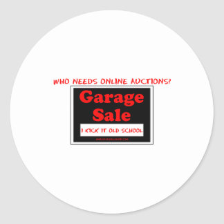 Who Needs Online Auctions T Round Sticker