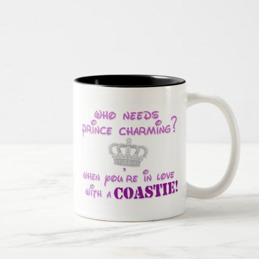 Who needs Prince Charming? Coffee Mug