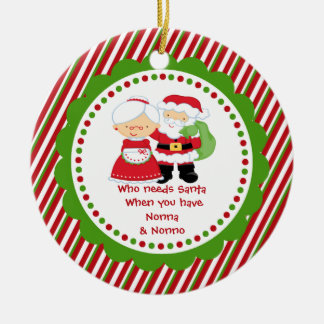 Who Needs Santa. Nonna & Nonno Grandpa Double-Sided Ceramic Round Christmas Ornament