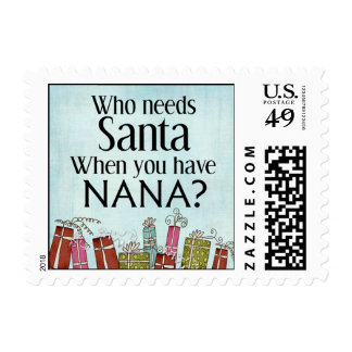 who needs santa when you have nana stamp