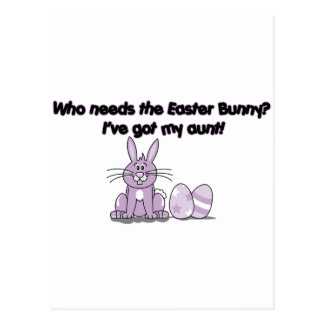 Who Needs the Easter Bunny? I've got my Aunt! Postcard