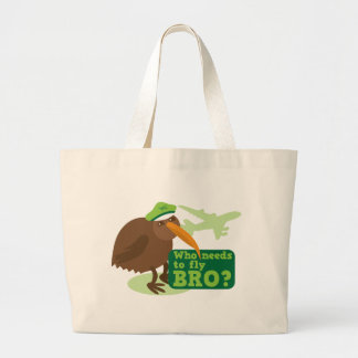 Who needs to fly bro? kiwi bird Humor Large Tote Bag