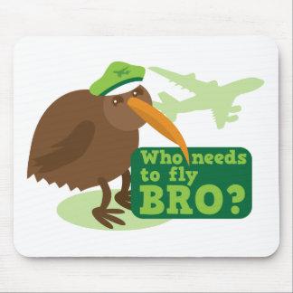 Who needs to fly bro? kiwi bird Humor Mouse Pads