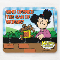 Who Opened The Can of Worms Mouse Pad